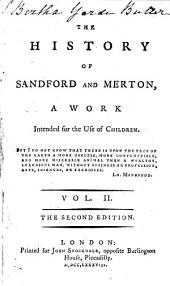 The History of Sandford and Merton: A Work Intended for the Use of Children, Volume 2