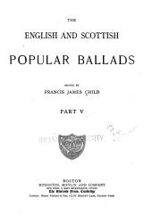 The English and Scottish Popular Ballads: Part 5