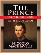 The Prince: With Study Guide
