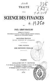 Traité de la science des finances: Des revenus publics. Vol.1
