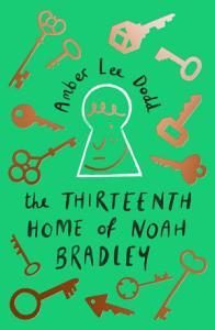The Thirteenth Home of Noah Bradley PDF