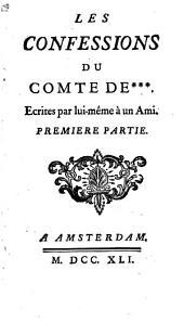 Les confessions du Comte de ***: Volume1