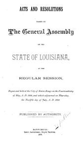 Acts Passed at the ... Session of the ... General Assembly of the State of Louisiana