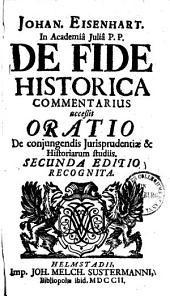 De fide historica commentarius