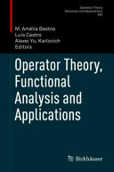 Operator Theory  Functional Analysis and Applications PDF