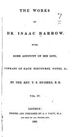 The Works of Dr. Isaac Barrow: Volume 4