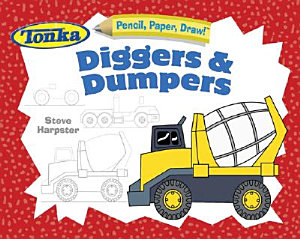 Pencil  Paper  Draw   TONKA Diggers and Dumpers Book