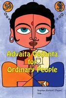 Advaita Vedanta For Ordinary People PDF