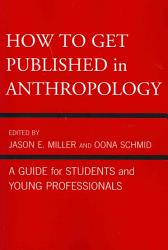How to Get Published in Anthropology PDF