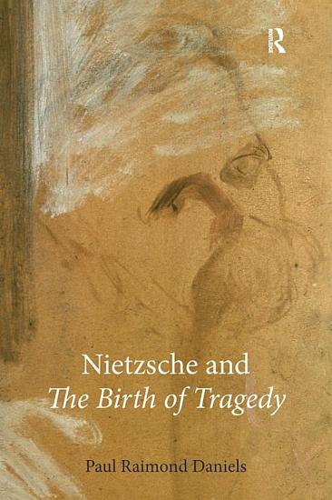 Nietzsche and    The Birth of Tragedy    PDF