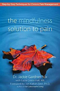 The Mindfulness Solution to Pain Book