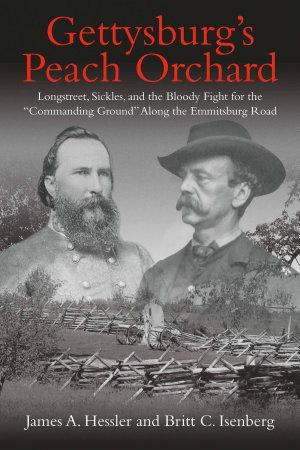 Gettysburg   s Peach Orchard