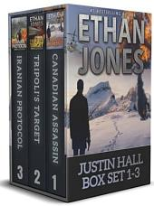Justin Hall Spy Thriller Series Books 1-3: Action, Mystery, International Espionage and Suspense