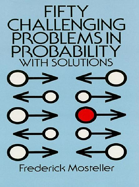 Download Fifty Challenging Problems in Probability with Solutions Book