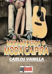 Moda Moderna & Moda Caipira