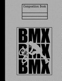 BMX Composition Notebook - Wide Ruled