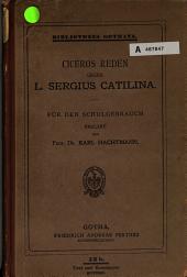 Reden gegen L. Sergius Catilina...