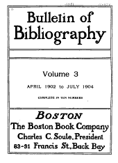 Bulletin of Bibliography & Magazine Notes: Volume 3