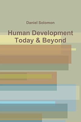 Human Development Today   Beyond PDF