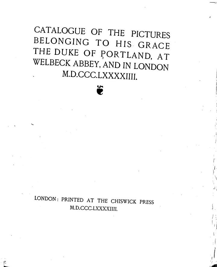 Catalogue of the Pictures Belonging to His Grace the Duke of Portland