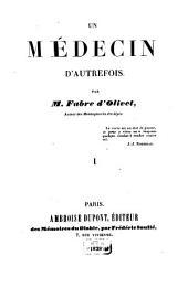 Un médecin d'autrefois: Volume1