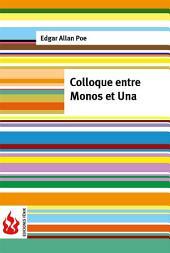 Colloque entre Monos et Una (low cost). Édition limitée