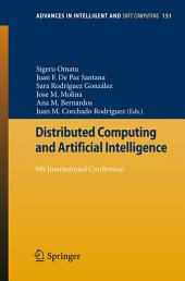 Distributed Computing and Artificial Intelligence: 9th International Conference