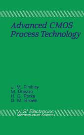 Advanced CMOS Process Technology