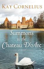 Summons to the Chateau D Arc PDF