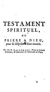 Testament spirituel ou prière à Dieu...