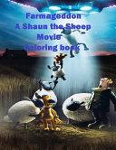 Farmageddon a Shaun the Sheep Movie Coloring Book PDF