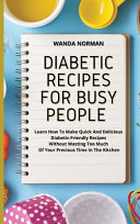 DIABETIC RECIPES FOR BUSY PEOPLE