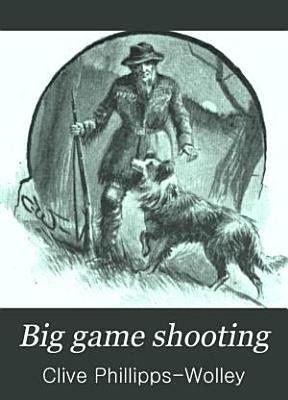 Big Game Shooting PDF