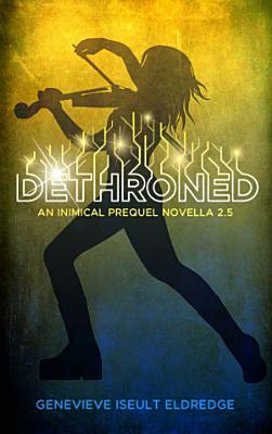 Dethroned   An Inimical Prequel Novella