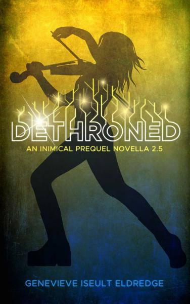 Dethroned - An Inimical Prequel Novella