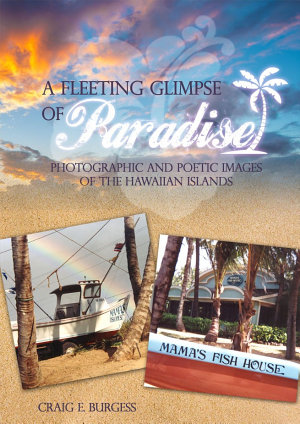 A FLEETING GLIMPSE OF PARADISE