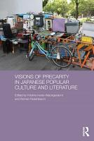 Visions of Precarity in Japanese Popular Culture and Literature PDF