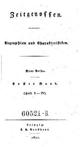 Zeitgenossen. Biographien und Charakteristiken: Ausgabe 1