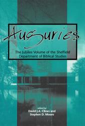 Auguries: The Jubilee Volume of the Sheffield Department of Biblical Studies