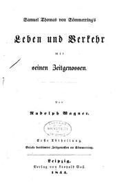 Samuel Thomas von Sömmerring's Leben und Verkehr mit seinen Zeitgenossen