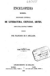 Enciclopedia moderna: diccionario universal de literatura, ciencias, artes, agricultura, industria y comercio, Volumen 22