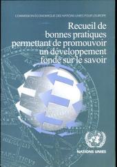 Recueil de bonnes pratiques permettant de promouvoir un développement fondé sur le savoir