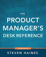 The Product Manager s Desk Reference 2E PDF