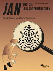 Jan und die Leopardenmenschen: Band 25
