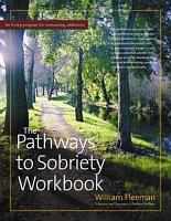 The Pathways to Sobriety Workbook PDF