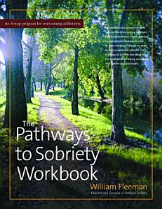 The Pathways to Sobriety Workbook Book