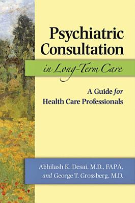 Psychiatric Consultation in Long-Term Care