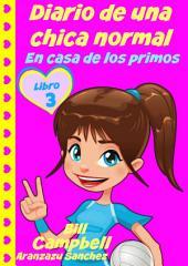 Diario de una chica normal - En casa de los primos (Libro 2)