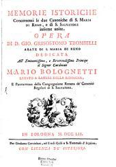 Memorie istoriche concernenti le due Canoniche di S. Maria di Reno, e di Salvatore insieme unite