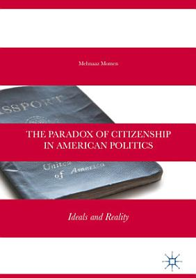 The Paradox of Citizenship in American Politics